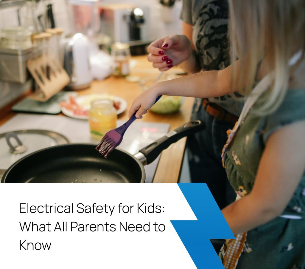 Electrical safety for kids: what all parents need to know